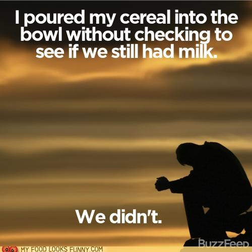 cereal depressed heartbroken milk
