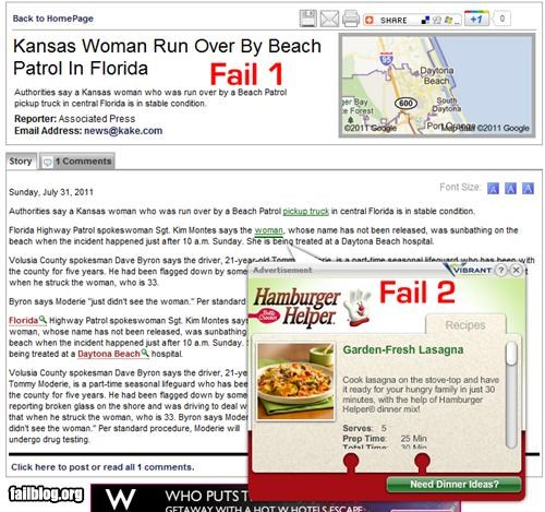 "Double Fail It's bad enough to run over a woman at the beach. It's worse for the news story to hyperlink the word ""woman"" to a Hamburger Helper ad."