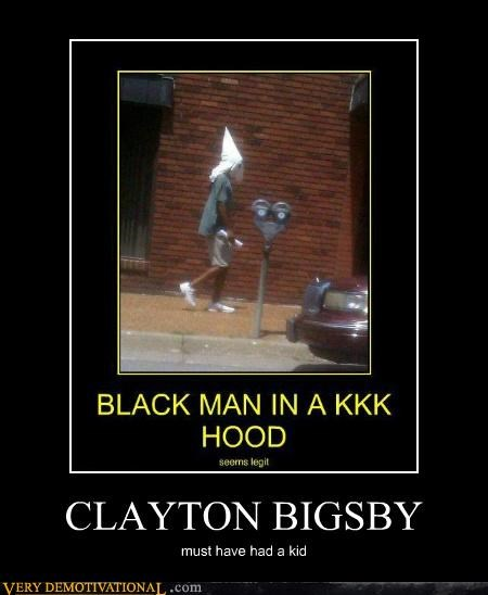 CLAYTON BIGSBY must have had a kid