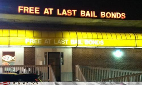 bail bonds,free at last,loans,martin luther king jr