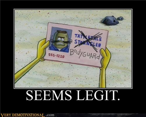 hilarious seems legit SpongeBob SquarePants - 5038195968