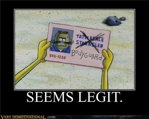 hilarious seems legit SpongeBob SquarePants - 5038195968