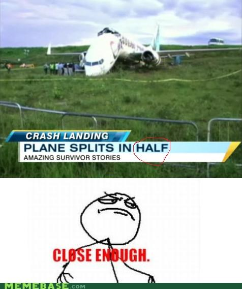 airplane Close Enough half split survivor