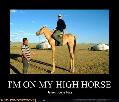 haters high horse hilarious wtf - 5038705664