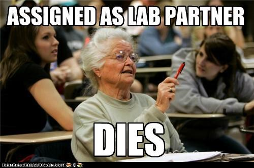 DIES ASSIGNED AS LAB PARTNER
