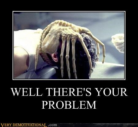 Aliens,face hugger,hilarious,problem
