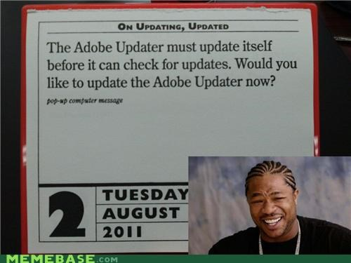 adobe,calendar,today,updating,yo dawg
