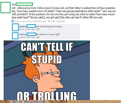cant tell if trolling facebook fry kids moons - 5042506496