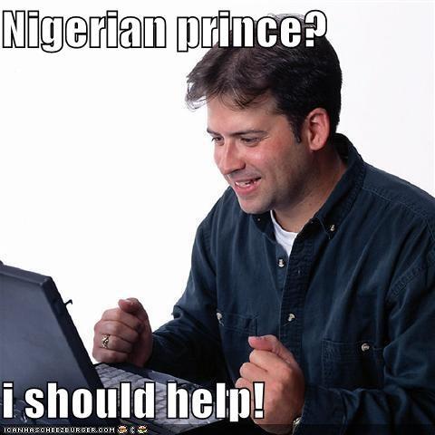 email millionaire money Net Noob nigeria prince scam - 5042902784