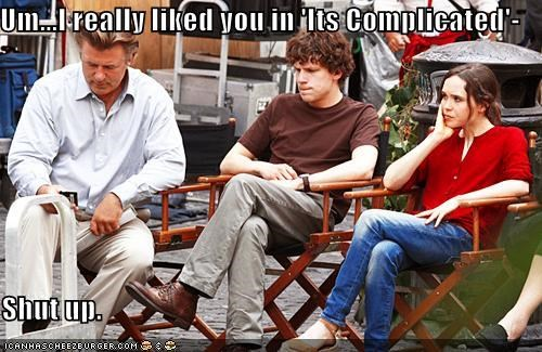 actors,alec baldwin,celeb,disappoint,ellen page,its complicated,jesse eisenberg,roflrazzi,shut up
