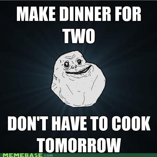 cooking,dinner,forever alone,romance,two