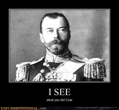 I SEE what you did Czar