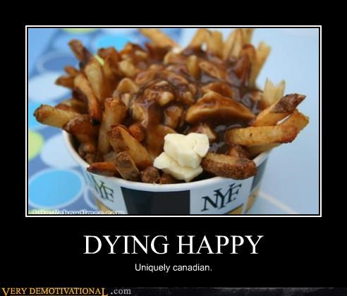 Canada Death happy hilarious poutine - 5050111744