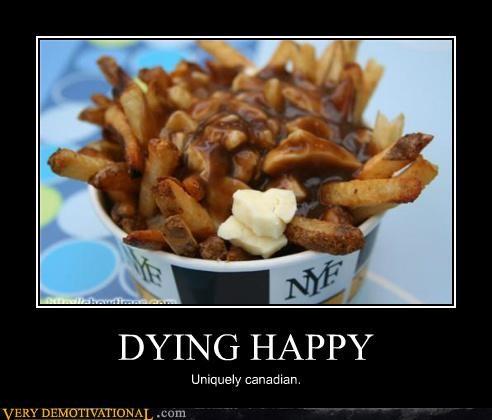 Canada Death happy hilarious poutine - 5050111744