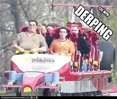derp,face,ride,roller coaster,speed