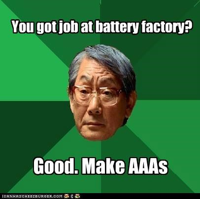 aaas,batteries,BS,factory,high expectations asian dad