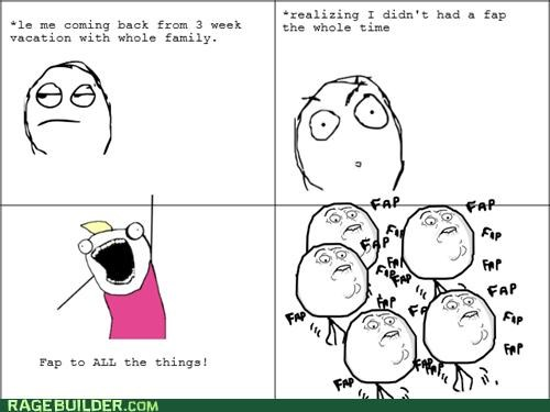 all the guy all the things faptimes Rage Comics vacation - 5054567936