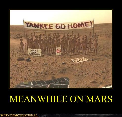 go home hilarious Mars Meanwhile yankee - 5054831360