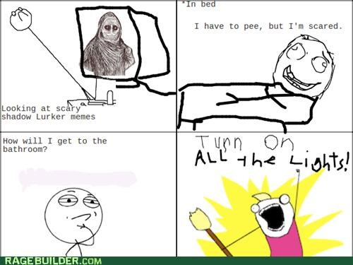 all the guy all the things bathroom bed time peetimes Rage Comics scary shadowlurker - 5054878976