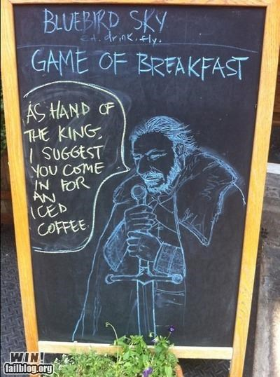 breakfast,Game of Thrones,george r r martin,nerdgasm,shop,sign,storefront