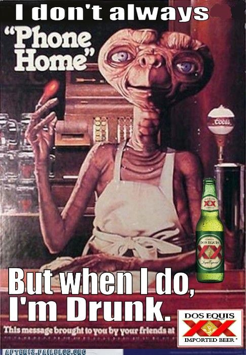 alien,dos equis,drunk,E.T,most interesting man