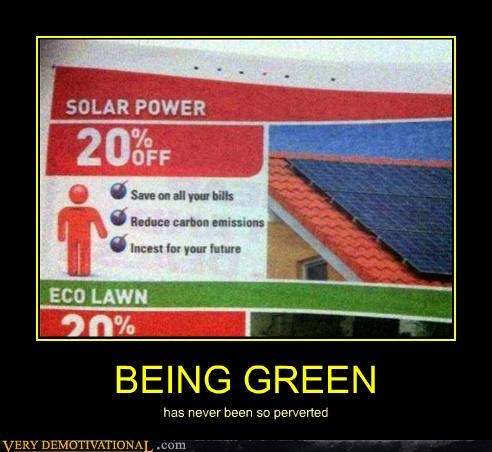 green hilarious incest perverted solar power