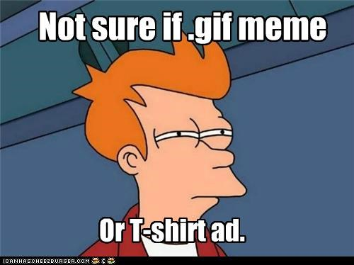 Ad distracted entertained fry gifs Memes shirts - 5055247616