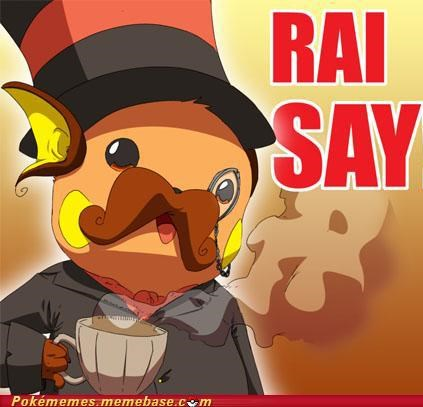 i say,monacle,Pokémans,raichu,sir,tea,top hat