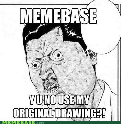 drawing,manga,original,remove it,thats-a-command,Y U No Guy