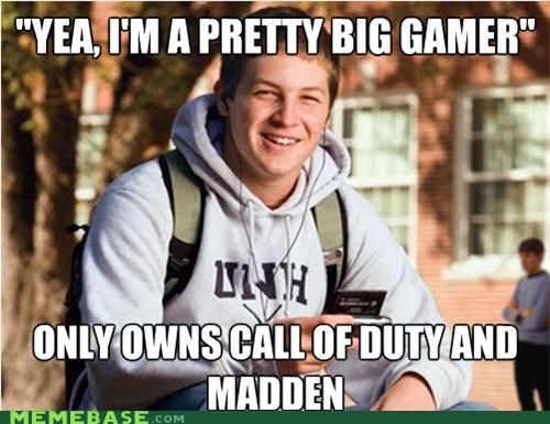 call of duty,gamer,huge,madden,RPG,uber frosh,video games