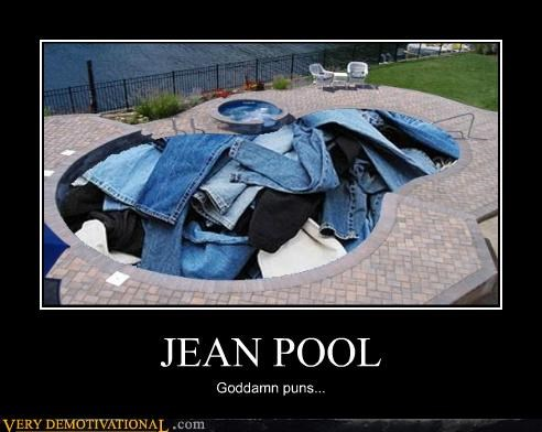 gene pool,hilarious,jeans,pool,puns