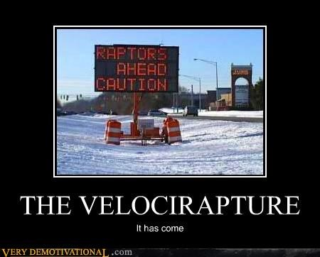 hilarious Raptor RAPTURE sign velociraptor - 5062220544