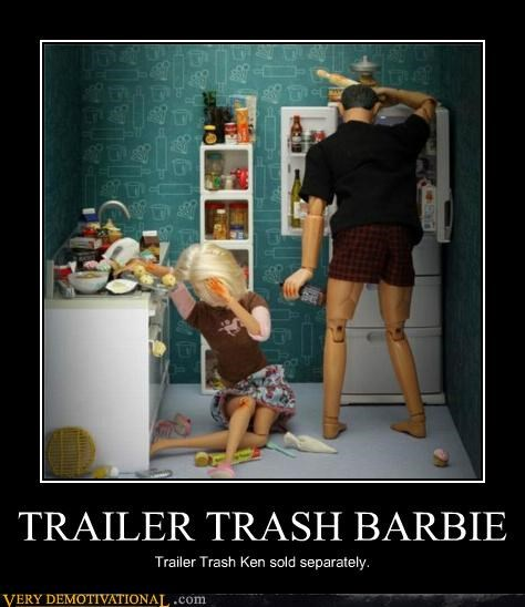 TRAILER TRASH BARBIE Trailer Trash Ken sold separately.