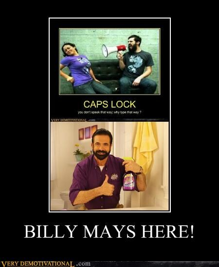 Billy Mays,caps lock,hilarious,loud