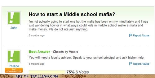 faculty advisor,mafia,middle school,principal,wtf,Yahoo Answer Fails