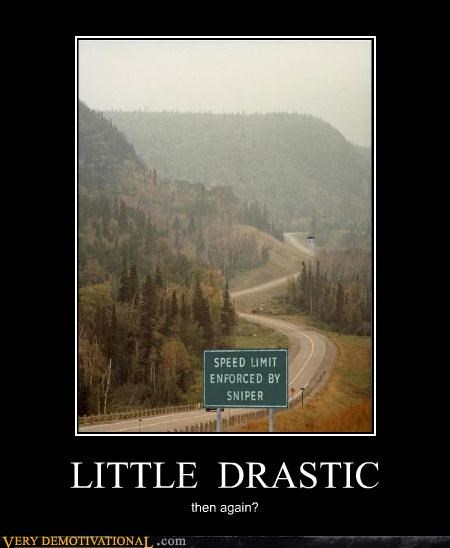 drastic,hilarious,sign,sniper,speed limit