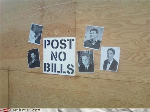 bill bill clinton bill cosby Bill Gates bill murray bill nye post no bills - 5063996416