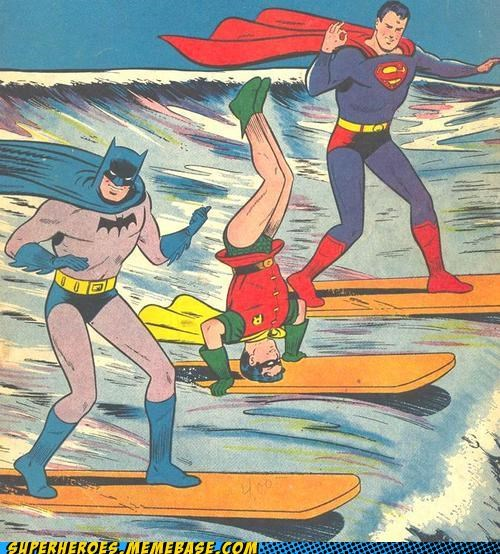 batman,robin,show off,Straight off the Page,superman,surfing,undies