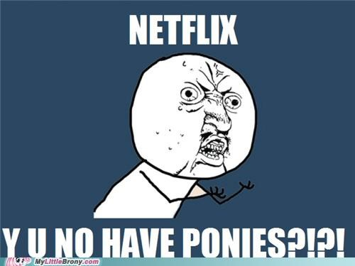 free netflix shows Y U No Guy - 5064370176
