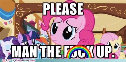 expletive man up pinkie pie please ponies - 5064455936