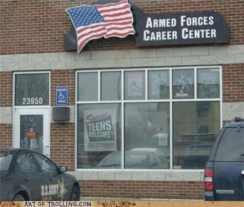 armed forces IRL recruiting sign suicidal teens - 5064724480