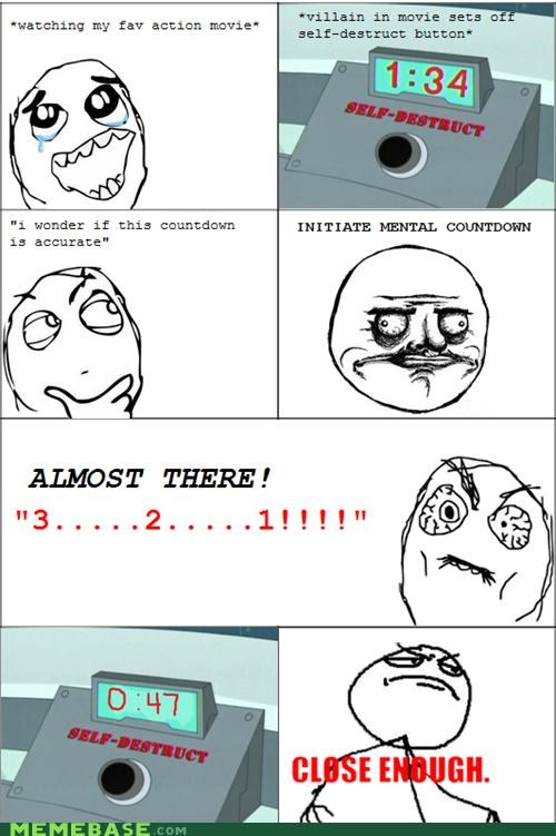 Close Enough me gusta Rage Comics self destruct timer - 5065209600