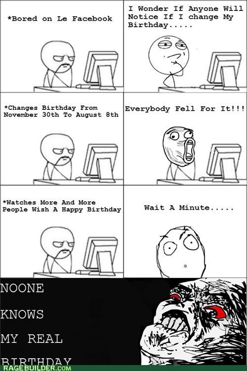 facebook happy birthday lol guy Rage Comics Sad - 5065688576