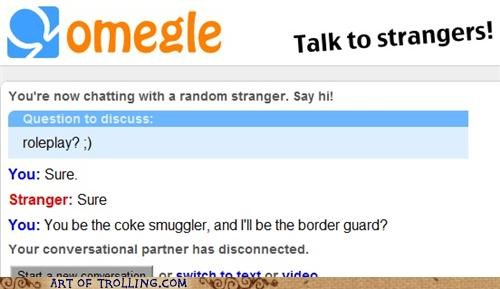 border guard,coke,Omegle,roleplay,smuggling