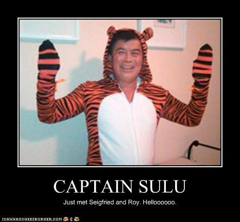 CAPTAIN SULU Just met Seigfried and Roy. Helloooooo.