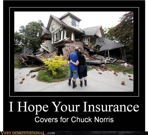 chuck norris insurance Sad unfortunate - 5067635712