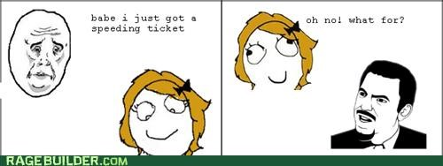 dumb,Okay,Rage Comics,speeding ticket,what for