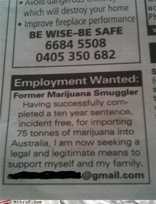 job search,marijuana,smuggling,want ad