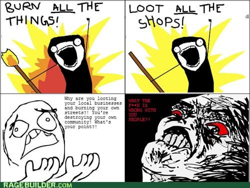 all the guy,all the things,burning,looting,Rage Comics,riot,UK Riots
