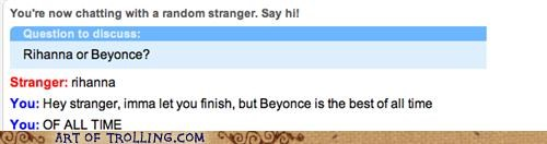 beyoncé imma let you finish kanye Omegle rihanna - 5069106944